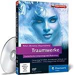 Traumwerke: Fantastische Composings m...