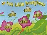 Five Little Honey Bees