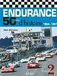 Endurance 50 ans d'histoire : Volume...