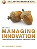 img - for Managing Innovation: Integrating Technological, Market and Organizational Change book / textbook / text book