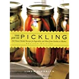 The Joy of Pickling: 250 Flavor-Packed Flavor-Packed Recipes for Vegetables and More from Garden or Marketby Linda Ziedrich