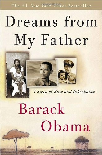 Dreams from My Father: A Story of Race and Inheritance: Barack Obama: 9780307383419: Amazon.com: Books