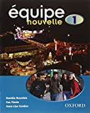 img - for Equipe Nouvelle: Part 1: Student's Book book / textbook / text book