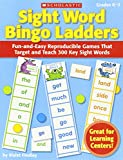 img - for Sight Word Bingo Ladders: Fun-and-Easy Reproducible Games That Target and Teach 300 Key Sight Words book / textbook / text book