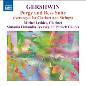 Gershwin, G.: Clarinet and Strings Music - Porgy and Bess Suite / An American in Paris / Preludes