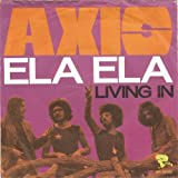 AXIS: Ela Ela / Living In - Riviera - 7