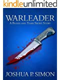 Warleader: A Blood and Tears Short Story (Blood and Tears Series)