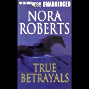 True Betrayals | [Nora Roberts]