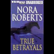 True Betrayals | [Nora Roberts]