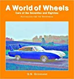 Cars of the Seventies and Eighties (A World of Wheels Series) (1590844882) by Georgano, G. N.