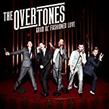 Good Ol' Fashioned Loveby The Overtones