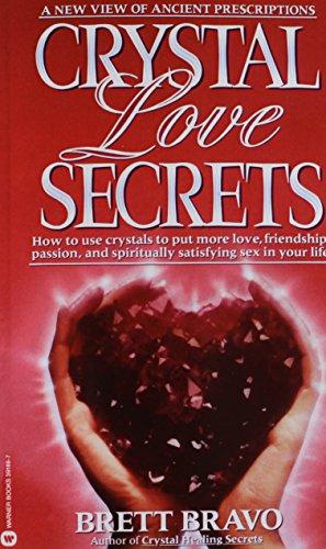 Crystal Love Secrets [Bravo, Brett] (Tapa Blanda)
