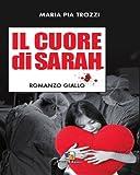 img - for Il cuore di Sarah (Nero di seppia) (Italian Edition) book / textbook / text book