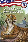 Capital Mysteries #9: A Thief at the National Zoo (A Stepping Stone Book(TM)) (0375848045) by Roy, Ron