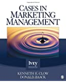 Cases in Marketing Management (The Ivey Casebook Series)