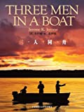 Three Men in a Boat (Bridge Bilingual Classics) (English-Chinese Bilingual Edition)