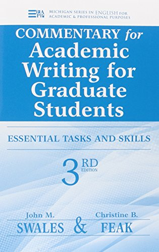 Commentary for Academic Writing for Graduate Students: Essential Tasks and Skills (3rd Edition)