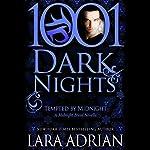 Tempted by Midnight: A Midnight Breed Novella - 1001 Dark Nights | Lara Adrian