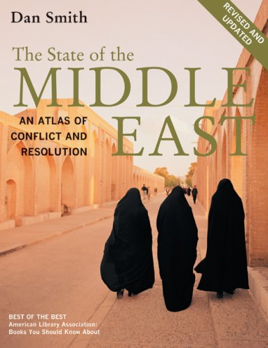 The State of the Middle East: An Atlas of Conflict and...
