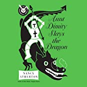 Aunt Dimity Slays the Dragon | Nancy Atherton