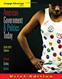 img - for American Government and Politics Today, Brief Edition, 2010-2011 book / textbook / text book