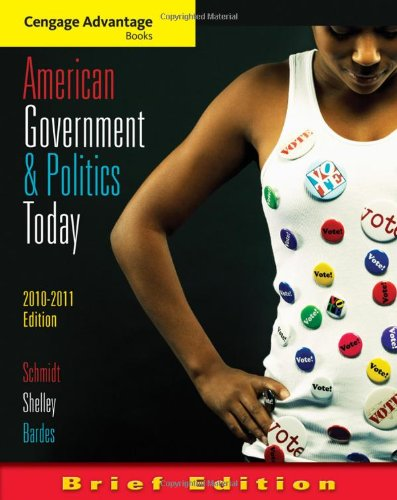 American Government and Politics Today, Brief Edition,...