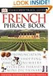 Eyewitness Travel Guides: French Phra...