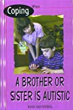 img - for Coping When a Brother or Sister Is Autistic book / textbook / text book