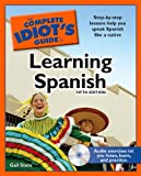The Complete Idiots Guide to Learning Spanish, 5th Edition
