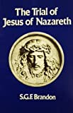 img - for The Trial of Jesus of Nazareth book / textbook / text book