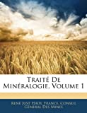 echange, troc  - Traite de Mineralogie, Volume 1