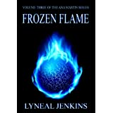 Frozen Flame (Ana Martin Series (volume 3))