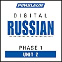Russian Phase 1, Unit 02: Learn to Speak and Understand Russian with Pimsleur Language Programs Audiobook by  Pimsleur Narrated by  Pimsleur