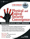 img - for Physical and Logical Security Convergence: Powered By Enterprise Security Management book / textbook / text book