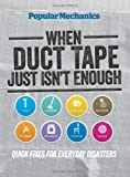 Popular Mechanics: When Duct Tape Just Isn