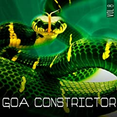 Goa Constrictor, Vol. 8 (Captivating Psychedelic Trance and Goa Anthems Exclusiv Compiled By Sunstryk)