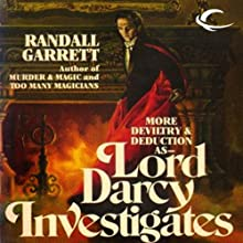Lord Darcy Investigates: Lord Darcy, Book 3 Audiobook by Randall Garrett Narrated by Victor Villar-Hauser