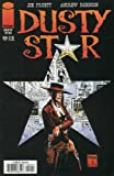 img - for DUSTY STAR #0-1 complete Sci-Fi/Western story (DUSTY STAR (1997 IMAGE)) book / textbook / text book