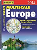Philip's Philip's Multiscale Europe 2014: Spiral A3 (Road Atlas) by Philip's ( 2013 ) Spiral-bound