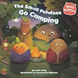 Josh Selig The Small Potatoes Go Camping