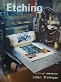 img - for Etching: Modern Methods of Intaglio Printmaking book / textbook / text book