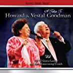 Tribute to Howard & Vestal Goodman CD