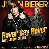 Never Say Never (w/ Jaden S... - Justin Bieber