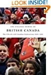 The Strange Demise of British Canada:...