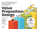 Value Proposition Design: How to Make...