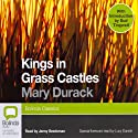 Kings in Grass Castles (       UNABRIDGED) by Mary Durack Narrated by Jenny Seedsman