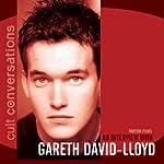 Cult Conversations: Gareth David-Lloyd | Dexter O'Neill