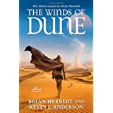 The Winds of Dune (Heroes of Dune #2) ~ Kevin J. Anderson