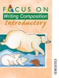 img - for Focus on Writing Composition - Introductory book / textbook / text book