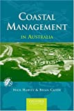img - for Coastal Management in Australia (Meridian, Australian Geographical Perspectives) by Harvey Nick Caton Brian (2003-05-15) Paperback book / textbook / text book